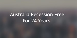 Australia Recession Free